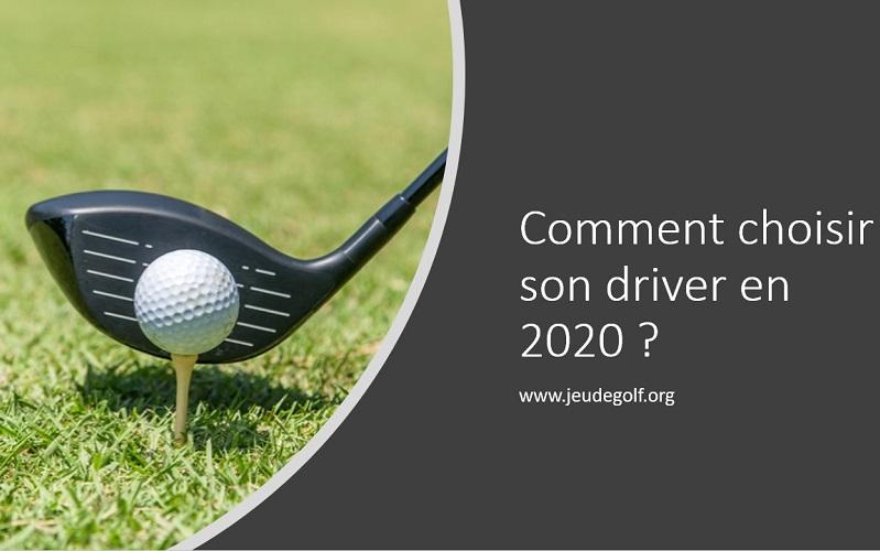 Comment choisir son driver de golf en 2020? Le meilleur ?
