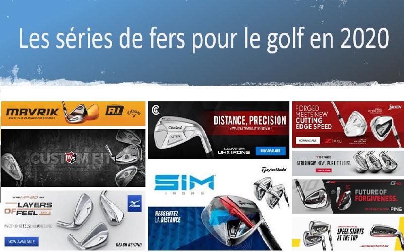 Comment se repérer dans l'offre des séries de fers de golf 2020 et par marques? (2/3)