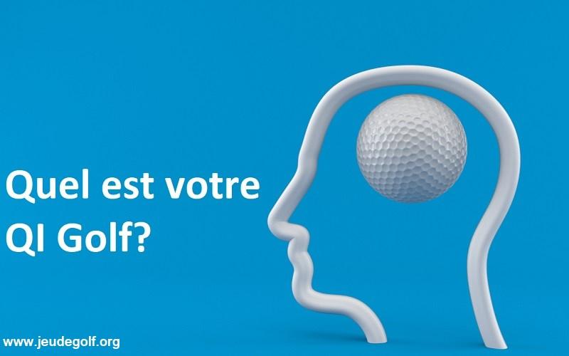 Quel est votre QI Golf?