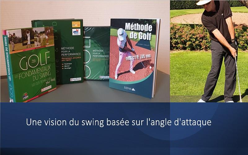 Thierry Challet, une vision du swing basée sur l'angle d'attaque