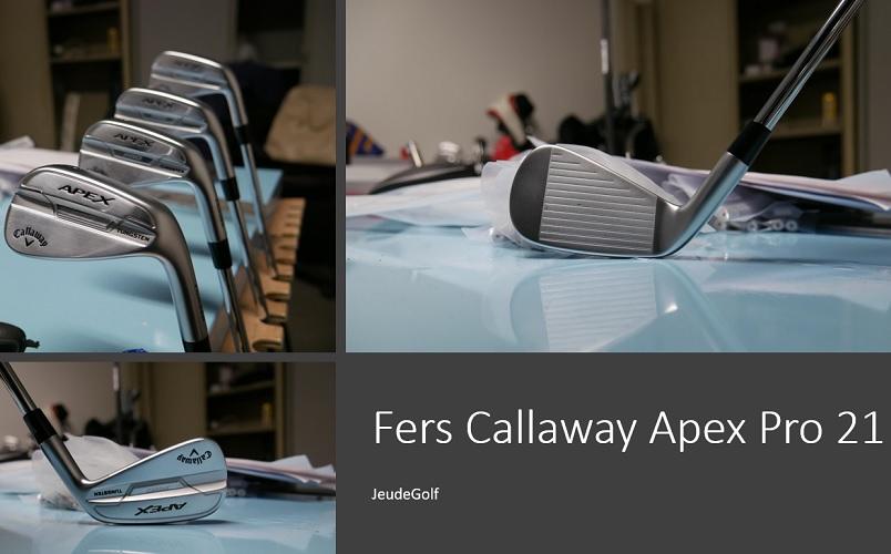 Test des fers Callaway Apex Pro 21