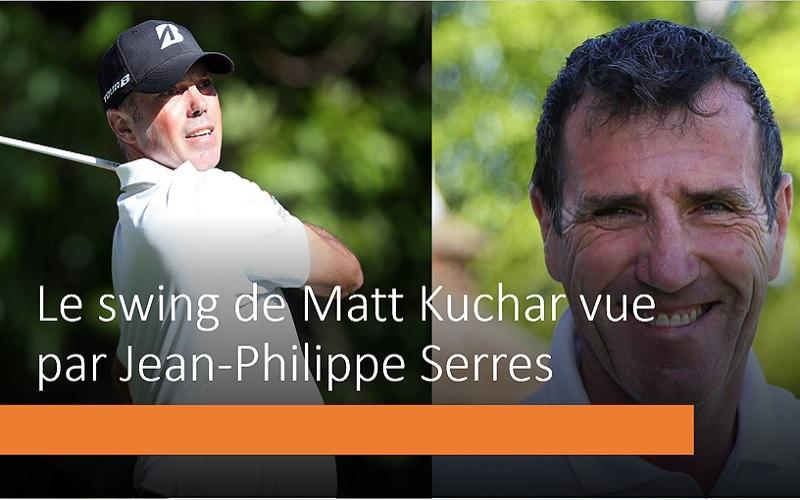 La séquence de swing de Matt Kuchar par Jean-Philippe Serres