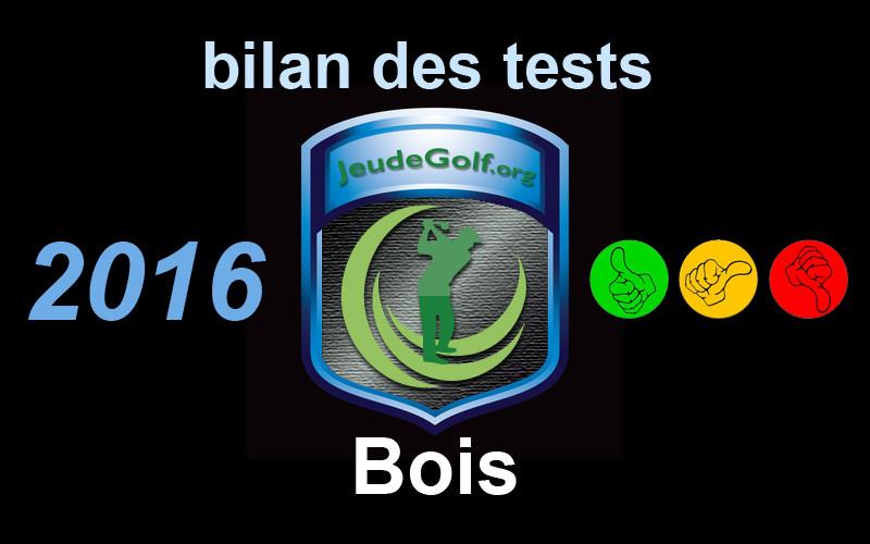 Bilan des tests bois de parcours 2016