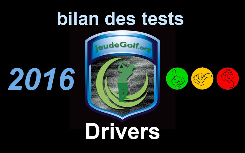 Bilan des tests drivers 2016
