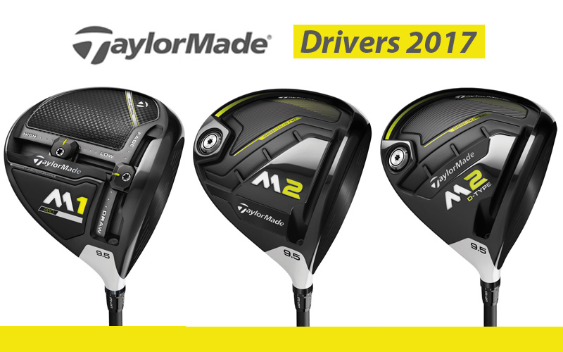 Drivers TaylorMade M1, M2, M2 D-Type 2017