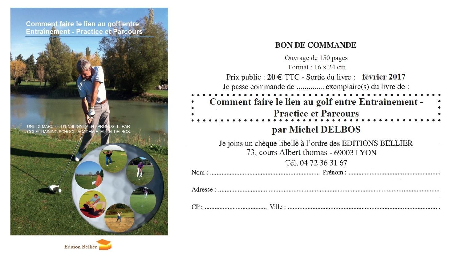 Pour commander le livre Comment faire le lien au golf entre practice et parcours
