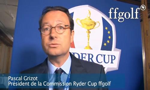 Pascal Grizot : Président de la commission Ryder Cup 2018