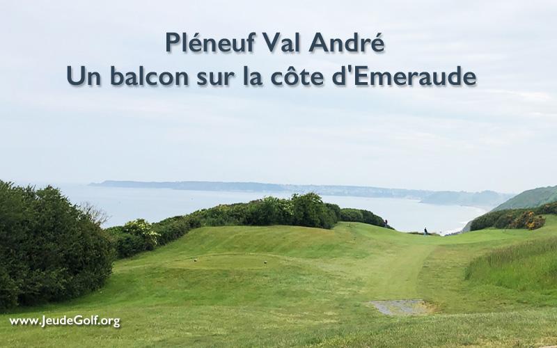 Golf de Pléneuf Val André, un balcon sur la côte d'Emeraude en Bretagne
