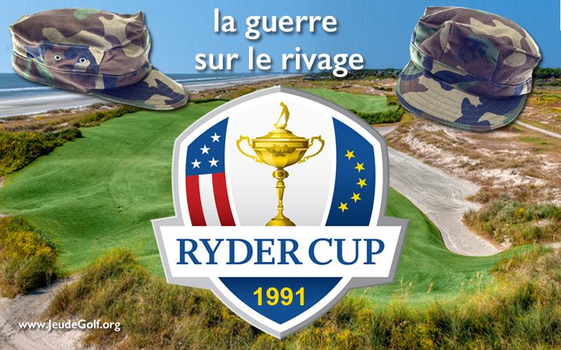 Les légendes de la Ryder Cup : 1991, dans la tempête de Kiawah…
