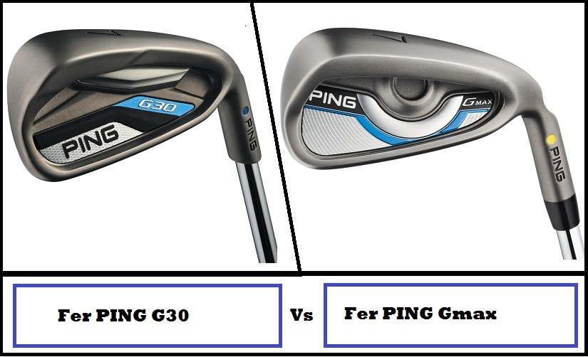 Test comparatif fers Ping G30 versus Gmax
