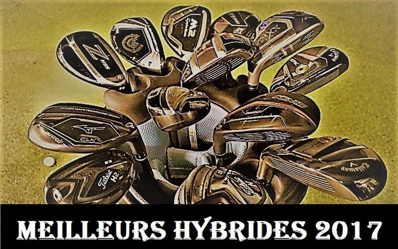 Meilleurs clubs hybrides pour le golf en 2017