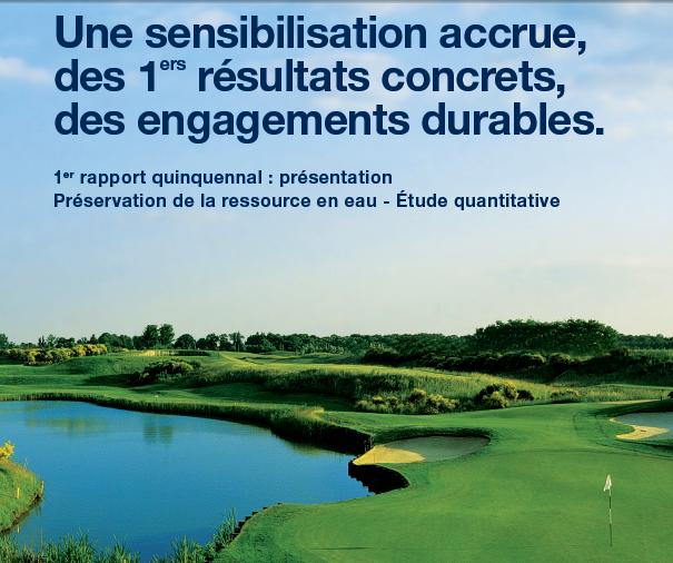 Ce rapport met en évidence que depuis 5 ans, la consommation d'eau publique des golfs français a baissé de 20 %